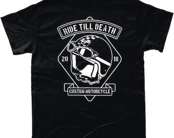 Printed Ride Till Death Bikers Tee T shirt Gift idea