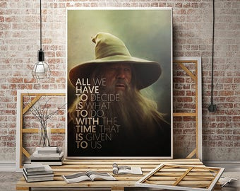 Gandalf the grey lotr gift art decor print quote poster lord of the rings magic Ian McKellen mithrandir birthday party decorations canvas