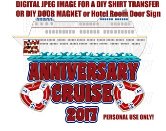 Digital Anniversary Shirt Transfer DIY Cruise Shirts Matching Anniversary Shirts DIY Door Magnet Anniversary Door Magnet