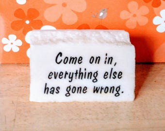 1970 Humorous Sign Marble Message Come On In Vintage Desk Novelty Paperweight  Funny Office Gag Gift Sarcastic Humor Sign Vintage Home Decor