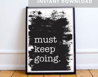Must Keep Going Poster