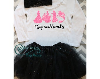 Squad Goals shirt princess squad goals princess shirt princess glitter shirt squad goals outfit Disneyland shirt first disney visit shirt