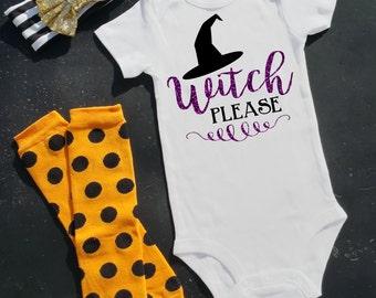 Witch Please - Baby Onesie Bodysuit - Fall Halloween Thanksgiving - Boy Girl - Shower Gift