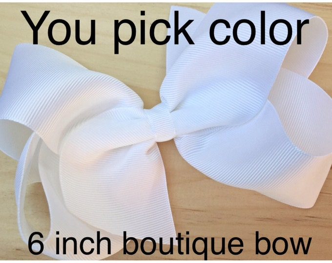 Extra large 6 inch hair bow - 6 inch bows, cheer bow, big bow, large hair bows, girls hair bows, toddler bows, girls bows, hair bows, bows