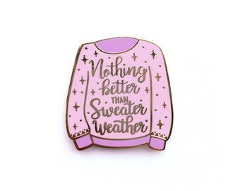 Nothing Better Than Sweater Weather Lapel Pin Pink/Purple, Enamel Pin, Sweater, Autumn, Season, Purple, Gold metal, Hard enamel, brooche