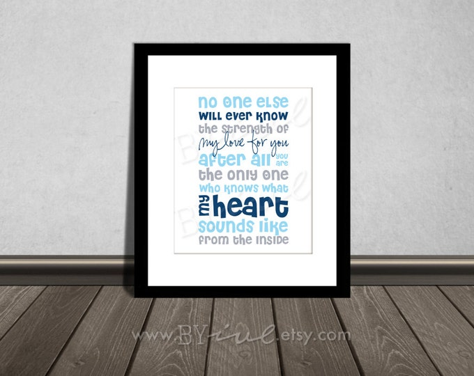 No one else will ever know the strength of my love for you, Quote, Nursery printable. Navy Blue, Gray and Light Blue. DIY Printable.