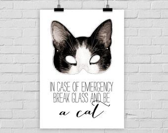 "fine-art print ""BE A CAT"" masque emergency"
