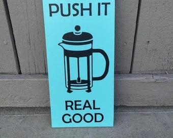 Push It Real Good Kitchy Kitchen Decor Wall Art