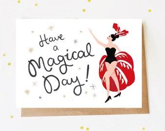 Have a Magical Day Birthday Card