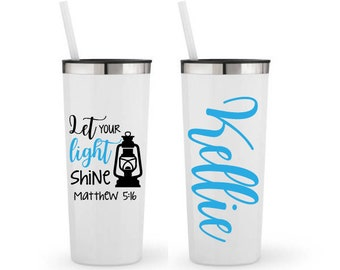 Let Your Light Shine, Matthew 5:16, Bible Verse- Personalized 22 0z. Roadie Tumbler with Straw and Lid, Insulated Stainless Steel