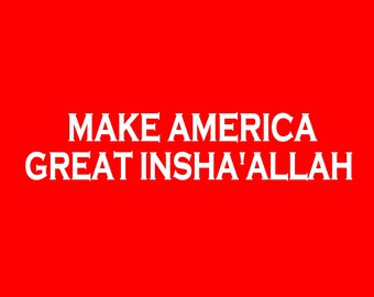 Make America Great Insha'Allah Screen Print T-shirt in Mens or Womens Sizes S-3XL