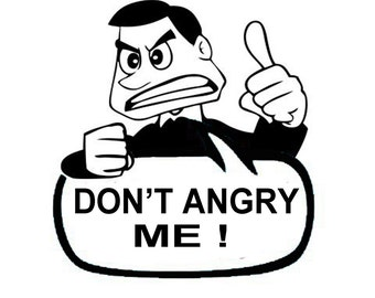 Don't Angry Me -Bollywood T Shirt