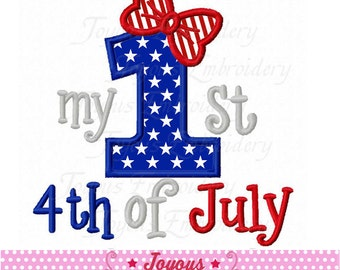 Instant Download My 1st 4th of July for Girls Applique Machine Embroidery Design NO:2125