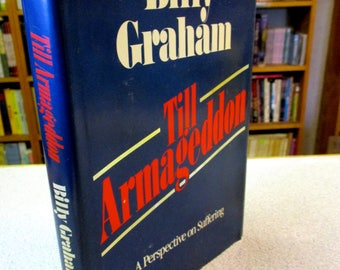 1978 BILLY GRAHAM Till ARMAGEDDON Hardcover Christian books Angels Born Again Just As I Am Secret Happiness Collected Works Christian books