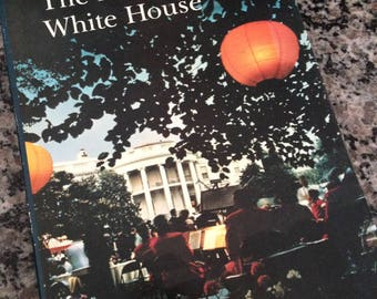 The Living White House Hardcoaver Book 1966 First Edition