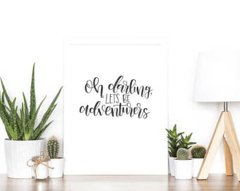 Oh Darling Let's Be Adventurers Handlettered Painting // Brush Calligraphy Quote // Home Decor // Hand Lettering // Home Decor