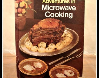 Montgomery Ward Adventures in Microwave Cooking Cook Book, Vintage Cook Book, Retro Kitchen, Recipes, Vintage Recipes, 1979 Cookbook