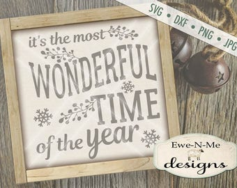 Christmas SVG file - It's The Most Wonderful Time of the Year SVG - Winter svg - Holiday svg - Commercial Use svg, dxf, png and jpg files