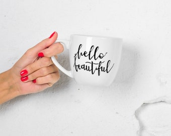 Mug 300ml *HELLO BEAUTIFUL*