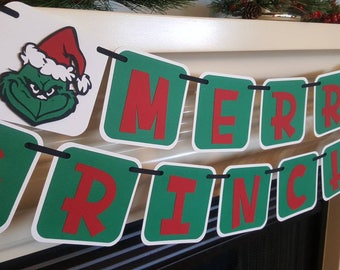 Merry Grinchmas, Christmas banner, the Grinch banner, holiday banner, mantle decor, Mr. Grinch, Christmas decor