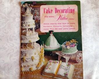 1973 Cake Decorating the Easy Wilton Way, Vintage Cookbook Booklet