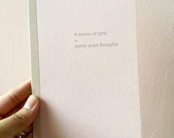 A series of pink + some quiet thoughts zine