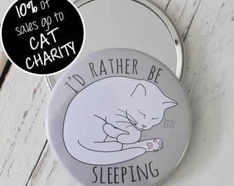 I'd Rather be Sleeping Cat Pocket Mirror - grey; large pocket mirror; 76mm/3 inch mirror; cat lover gift; fibromyalgia awareness; CFS; ME