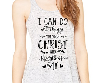 Faith Inspired Workout Tank Top - I Can Do All Things Through Christ Who Strengthens Me
