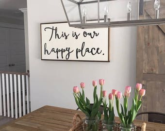 This is our happy place 24x48""