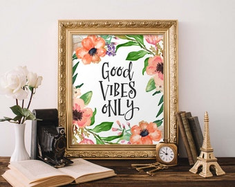 Motivational Wall Art, Good Vibes Only, orange floral office decor typography inspirational wall decor quote printable art positive vibes