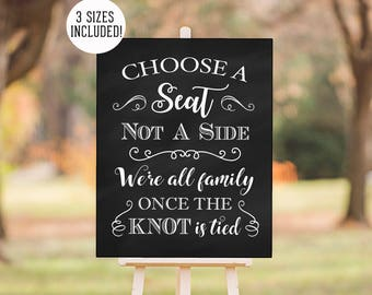 PRINTABLE - Choose A Seat Not A Side We're All Family Once the Knot is Tied Chalkboard Wedding Ceremony Sign -  3 Sizes DIY nstant Download