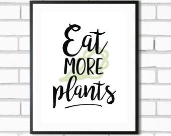 Eat More Plants (Colour) - Digital Print