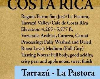 "Roasted Coffee - Costa Rica - La Pastora - Tarrazú - Fancy - 1lb-6lb ""Roasted upon Order"" RöstHaus Coffee Roasterie"