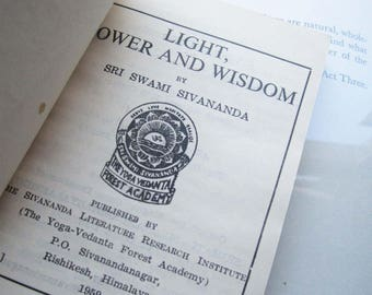 1959 Copy of Light, Power and Wisdom ~ Swami Sivananda ~ Enlightenment, Serve, Love, Give, 1950's Offering, Circulation