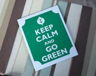 Keep calm go green  fridge magnet