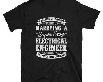 Electrical Engineer's Wife Shirt Gift T-Shirts