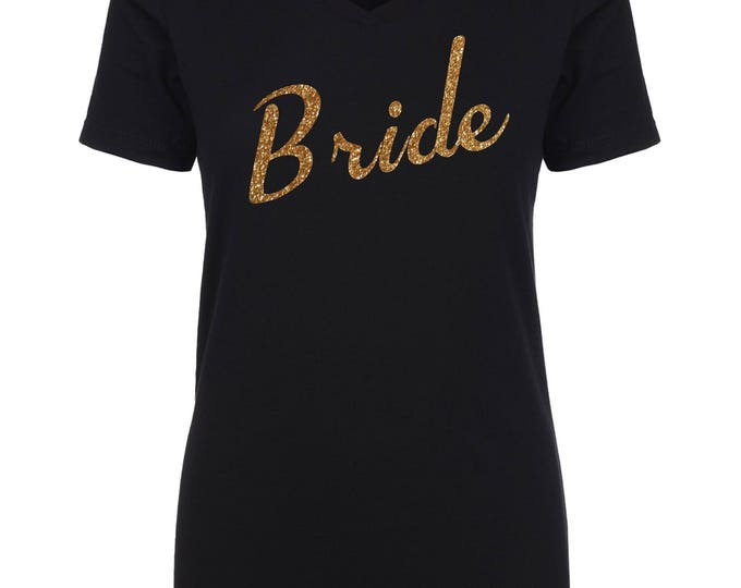 Bride glitter gold shirt . Bride To Be shirt . Bachelorette shirt with glitter writing . Bachelorette weekend shirts . Girls party tees .
