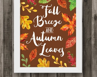 Fall Breeze and Autumn Leaves 8 x 10 Printable | Digital Download Wall Art | Thanksgiving Typography Printable Quote