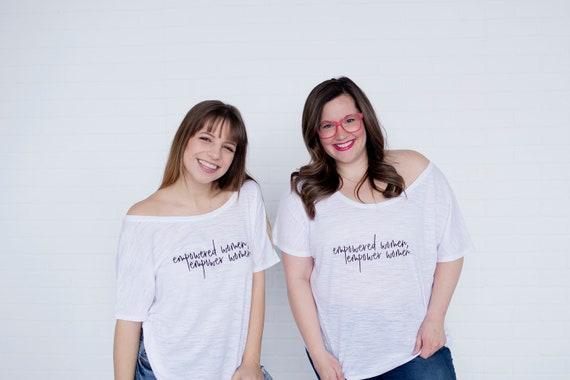Empowered Women. Empower Women Tee, Empowered Women, Inspirational Tee, Empowered Women Tshirt, Empowered Women Tops