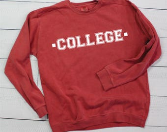 COLLEGE Comfort Colors Sweatshirt - SHIPPING INCLUDED