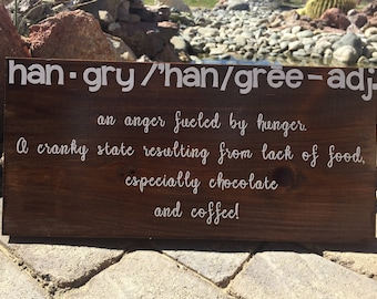Han-Gry Sign