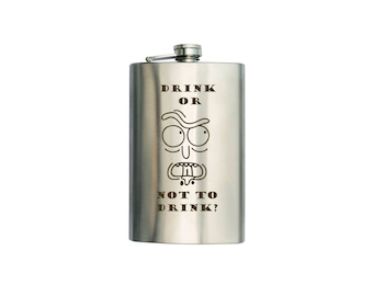 """Rick and Morty  inspired Flask """"Drink or not to drink?"""" CAN BE Personalized Custom Gift (6 oz, 7 oz, 8 oz, 9 oz, 10 oz)"""
