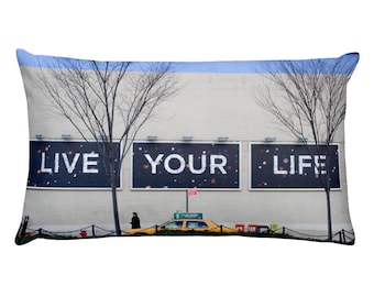 Live Your Life - Pillow