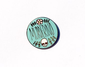 Murderino Hard Enamel Pin BLUE - My Favorite Murder 1""