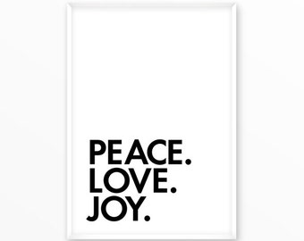 Love, Peace, Joy Print scandinavian Poster, Quotes, printable, Typography, Poster, Motivational, Inspirational Home Decor, wall art, gift