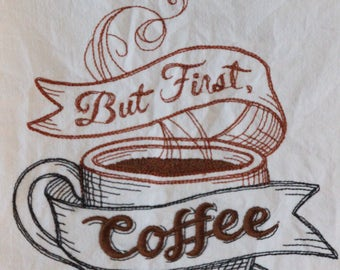 Dish Towel - But First Coffee
