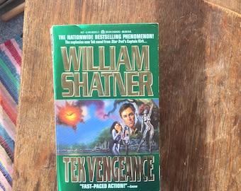 1993 Vintage Paperback Tek Vengeance, William Shatner, Captain Kirk, Paperback, Scifi, Thriller, Star Trek, Used Books