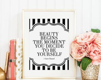 COCO CHANEL QUOTE,Chanel Inspired,Beauty Begins The Moment You Decide To Be Yourself,Fashion Quote,Girls Room Decor,Modern Art,Quote Posters