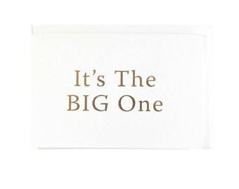 It's the Big One Greeting Card