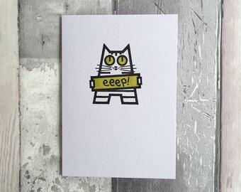 Cat Card - Eeep - Holly Says Eeep - Gocco Printed Card - Handprinted Cat Greetings Card